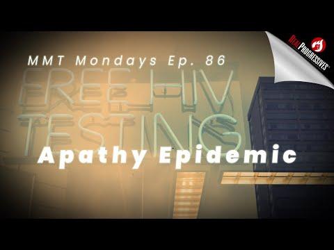 MMT Mondays: Apathy Epidemic