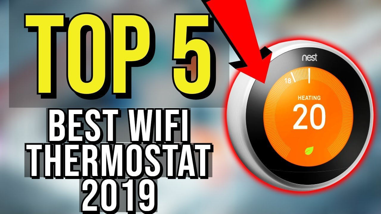 Top 5  Best Wifi Thermostat 2019