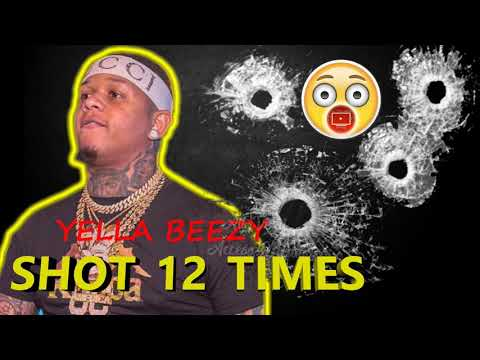 Yella Beezy Shot 12 Times Is It Retaliation From The Death Of Roylee Pate?