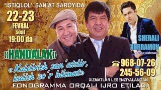 Handalak - Kuldirish sa`natdir kulish zo'r hikmat nomli konsert dasturi 2014