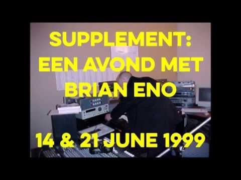 Supplement - Brian Eno interview with Co de Kloet and Michael Fahres 1999