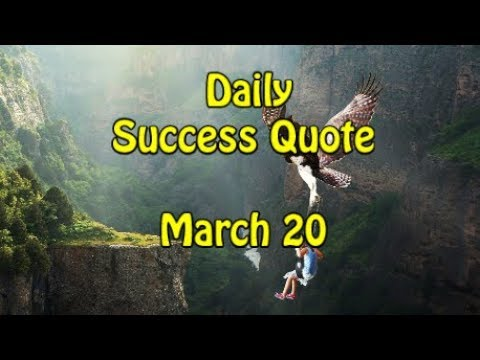Daily Success Quote March 20