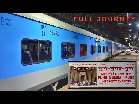 MUMBAI To PUNE (Feat. Bhor Ghat) : A Complete Journey On The Intercity Express | Indian Railways
