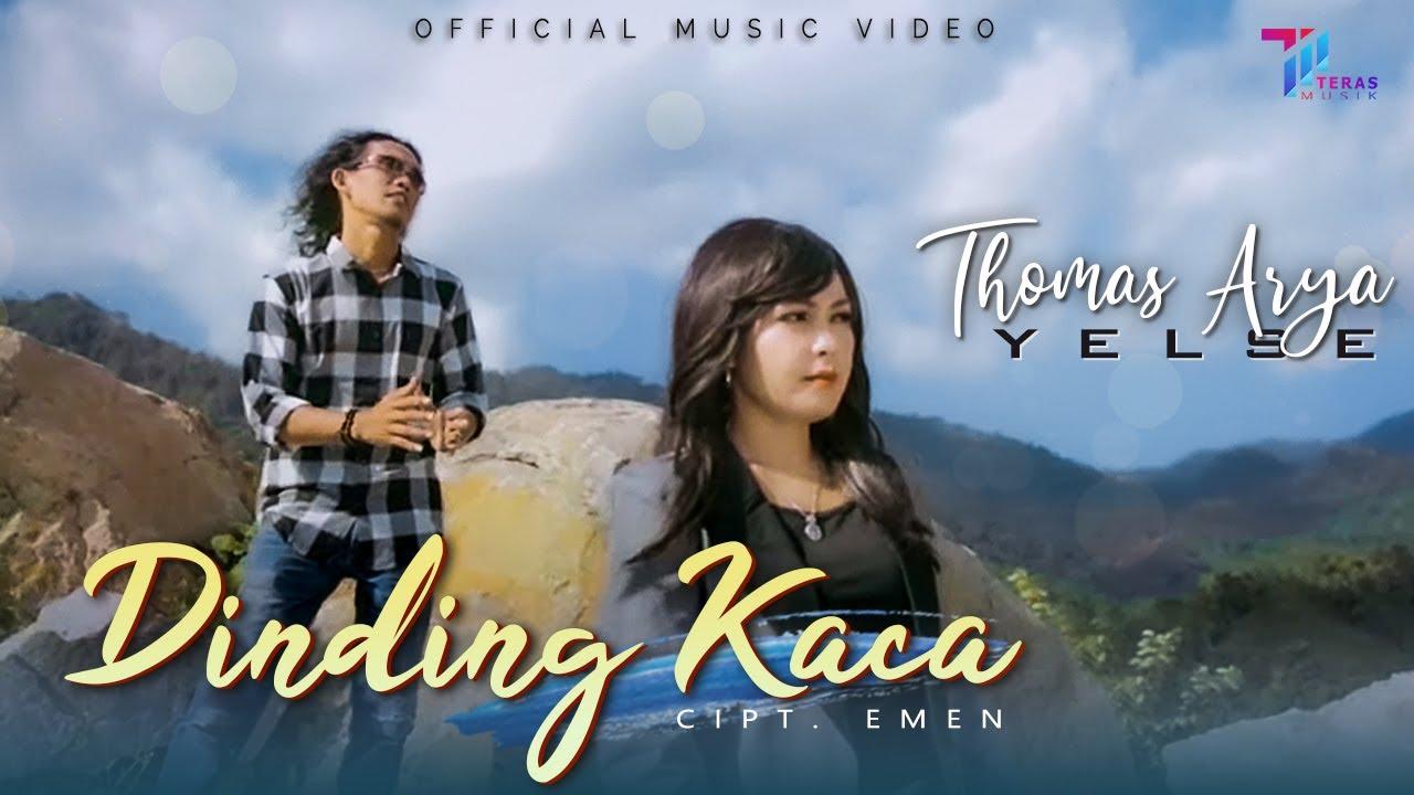 Thomas Arya feat Yelse - DINDING KACA [ Official Music Video ]
