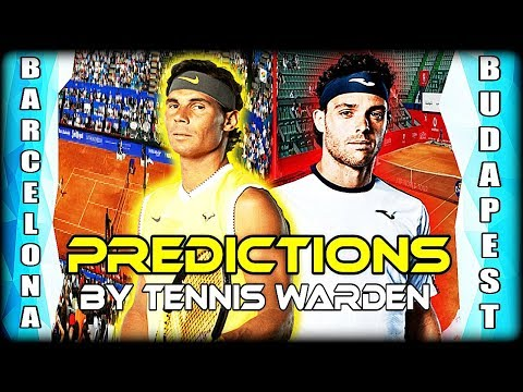 ATP 500, 250 - Barcelona, Budapest 2019 - Predictions by Tennis Warden