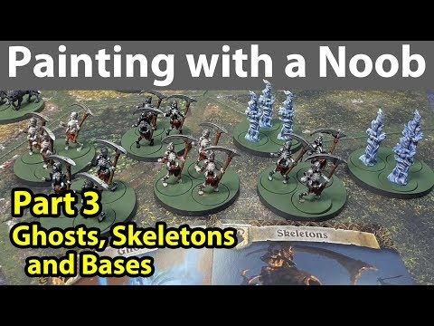 Painting with a Noob Part 3: Ghosts, Skeletons, & Bases