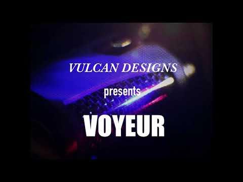Preview of Vulcan Designs Voyeur