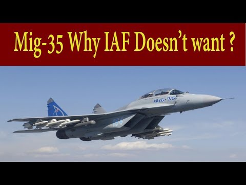 Mig 35 Why IAF doesn't want