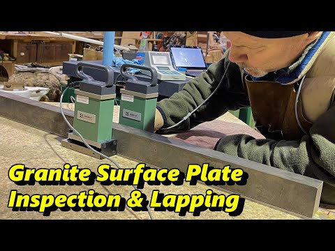 Inspecting & Lapping a Granite Surface Plate