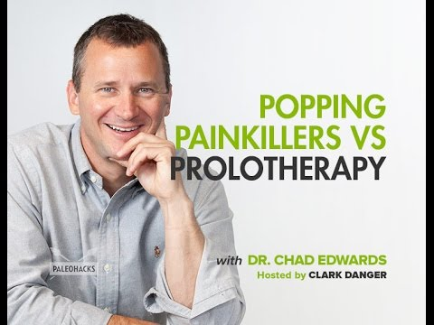 Dr. Chad Edwards | Popping Painkillers vs. Prolotherapy