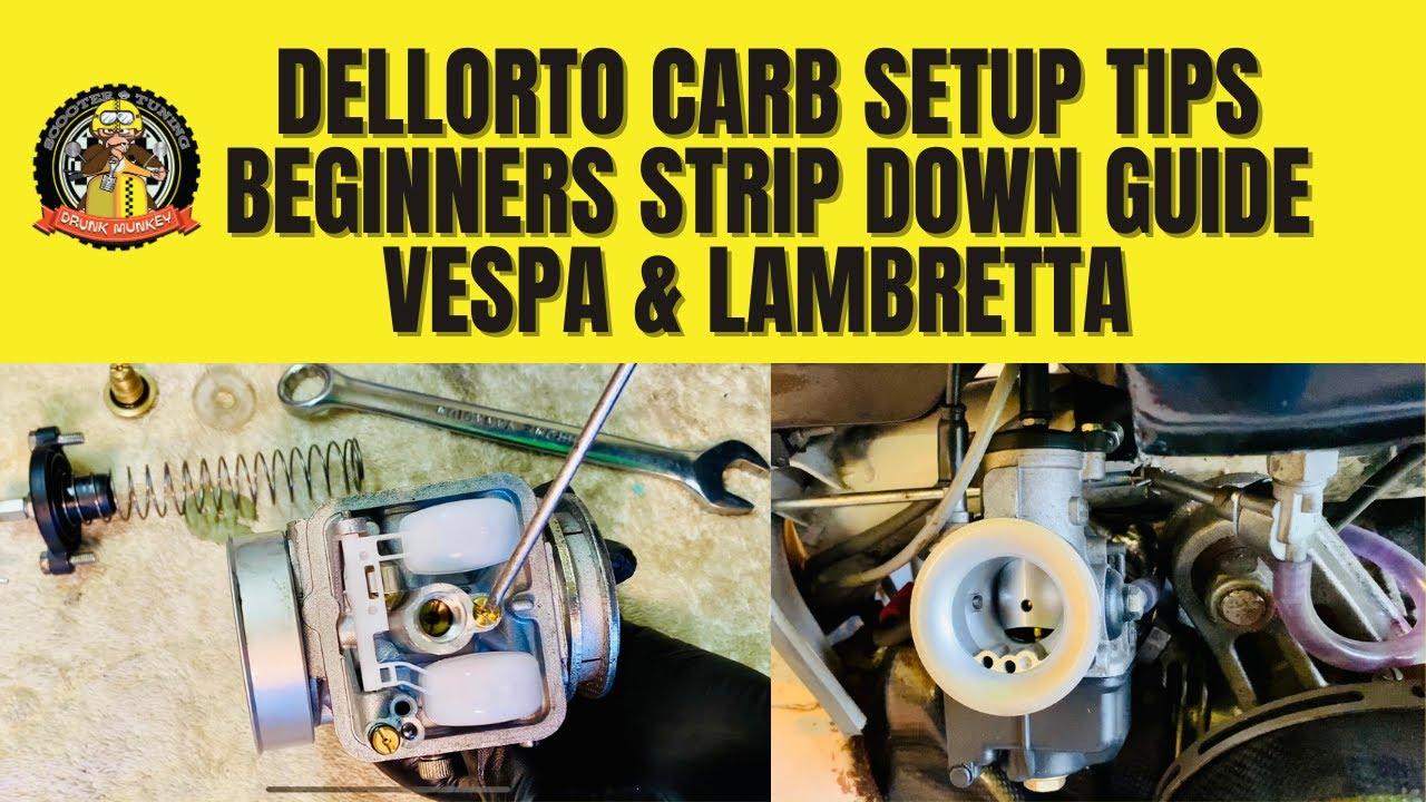 Dellorto Carb Setup Tips – Beginners Strip Down Guide – Vespa & Lambretta Carburettor Jetting