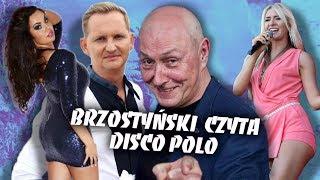 BRZOSTYŃSKI CZYTA PIOSENKI DISCO POLO - TOP GIRLS - MIG - CAMASUTRA