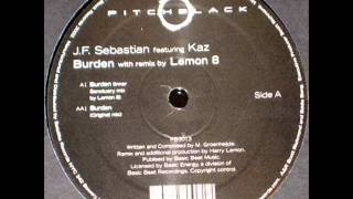 Jf Sebastian Feat.  Kaz-Burden-Original mix