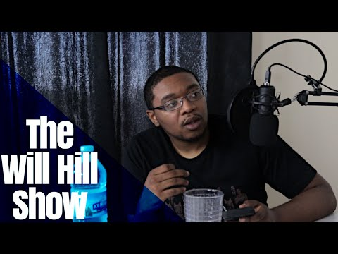 The Will Hill Show - Don't Be Afraid To Try New Things