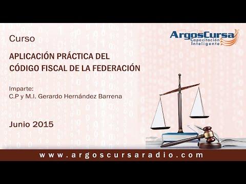 Aplicacion Práctica del Código Fiscal de la Federación - YouTube