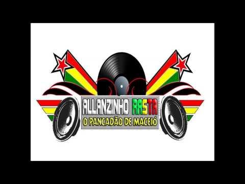 MELO DE ROSTAND 2014 DJ ALLANZINHO RASTA