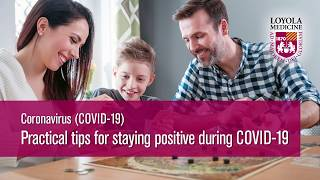 COVID-19: Practical Tips for Staying Positive During COVID-19