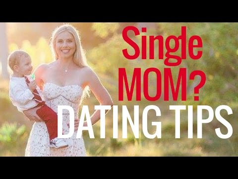 dating advice single mothers