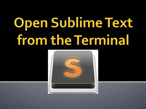 How to Open Sublime Text from your Terminal