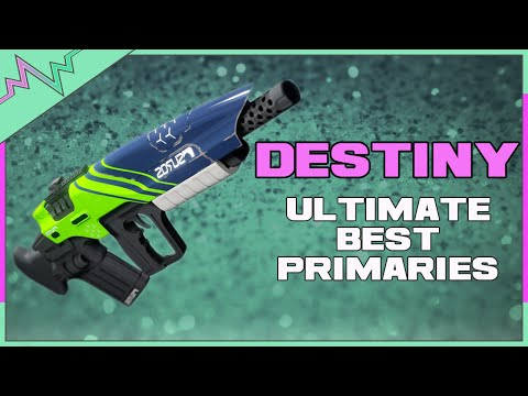 Destiny - Best OVERALL Primaries for Crucible