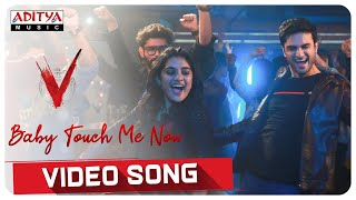 Baby Touch Me Now Video Song | V Songs | Nani, Sudheer Babu | Amit Trivedi Thumb