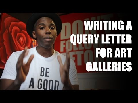 How Artists Should Write A Query Letter For Art Galleries