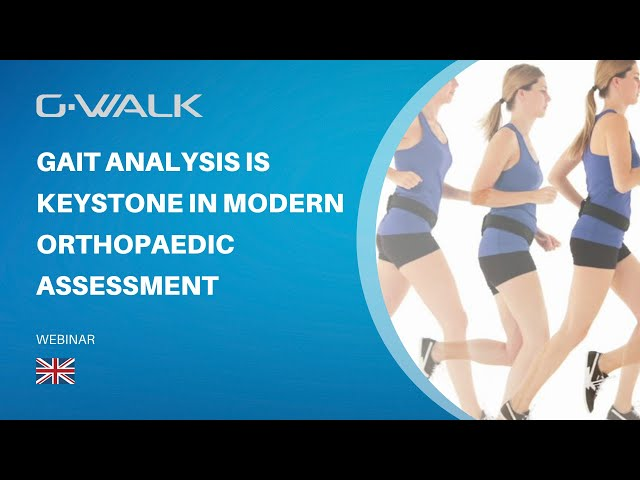 Gait Analysis a Keystone in Modern Orthopaedic Assessment Speaker Med Dr Gunnar Wildenau