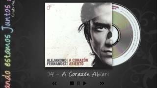 Alejandro Fernández, A Corazón Abierto - Me Dediqué A Perderte (Leonel García)