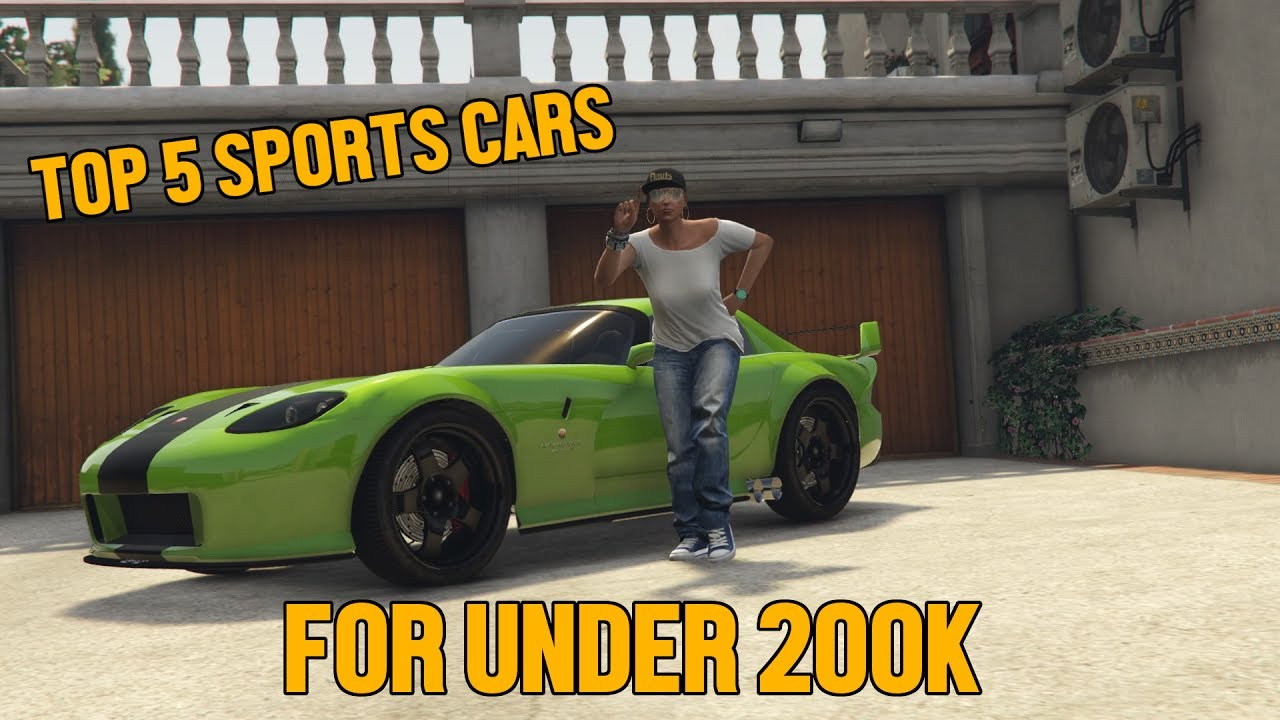 GTA 5 ONLINE TOP 5 BEST SPORTS CARS FOR UNDER 200K