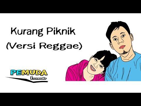 KURANG PIKNIK (Versi Reggae) | Lirik Lagu Versi Animasi