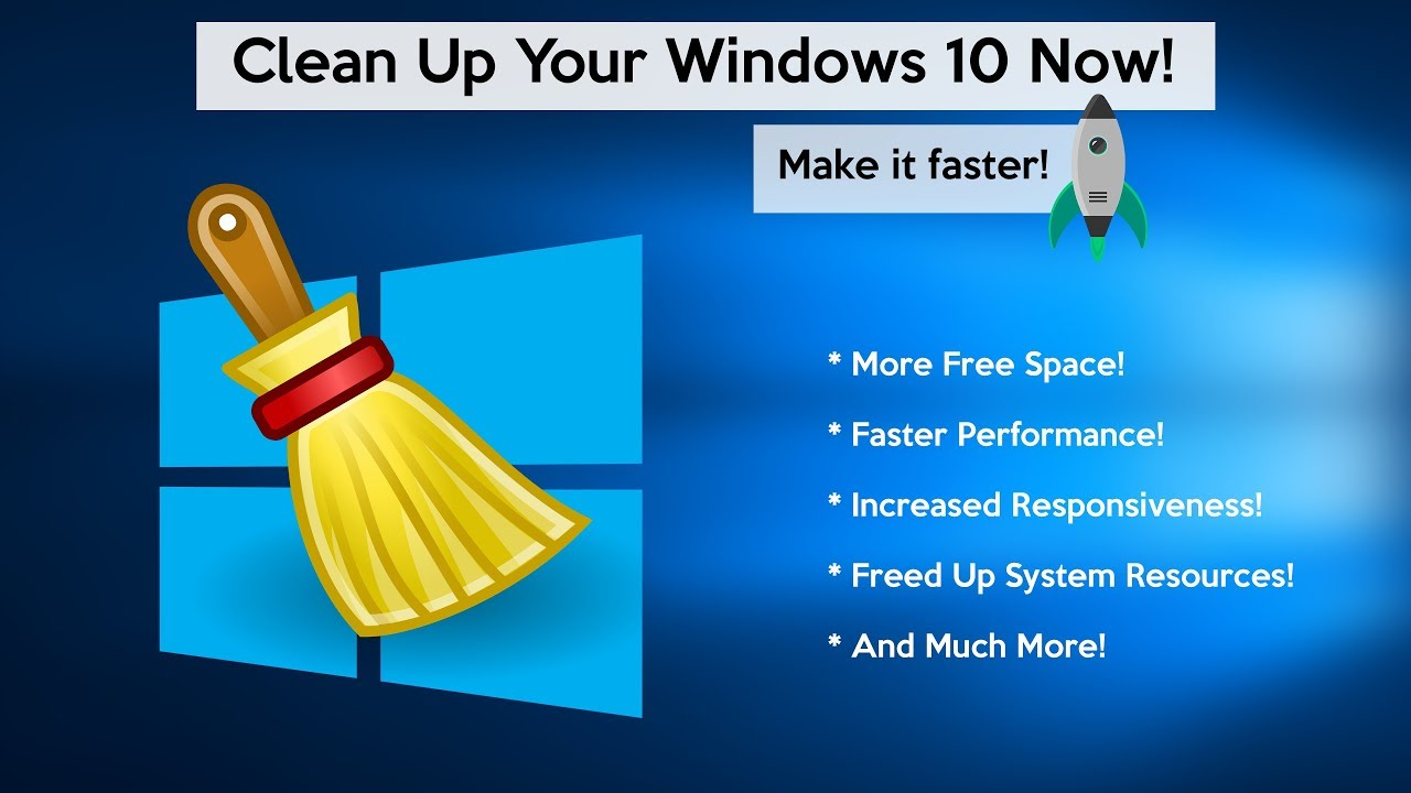 How to Clean Windows 10 (Make Your PC Faster)