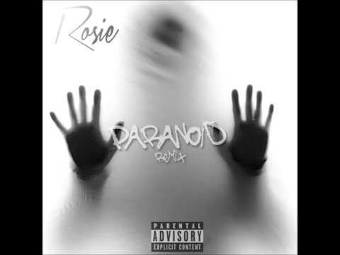 Ty Dolla $ign - Paranoid Remix by Rosie
