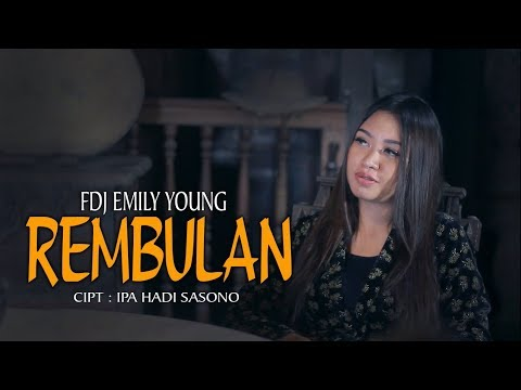 FDJ Emily Young - REMBULAN (Official Music Video) | REGGAE