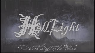 HellLight - Distant Light That Fades (Official Lyric Video)