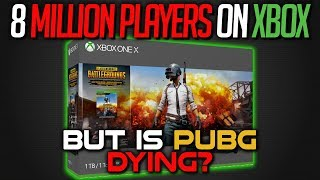 PUBG Hits 8 Million Players on Xbox... But is it DYING?