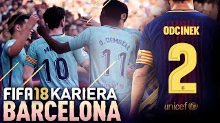 FIFA 18   KARIERA FC BARCELONA   #02 - Gramy z Atletico!