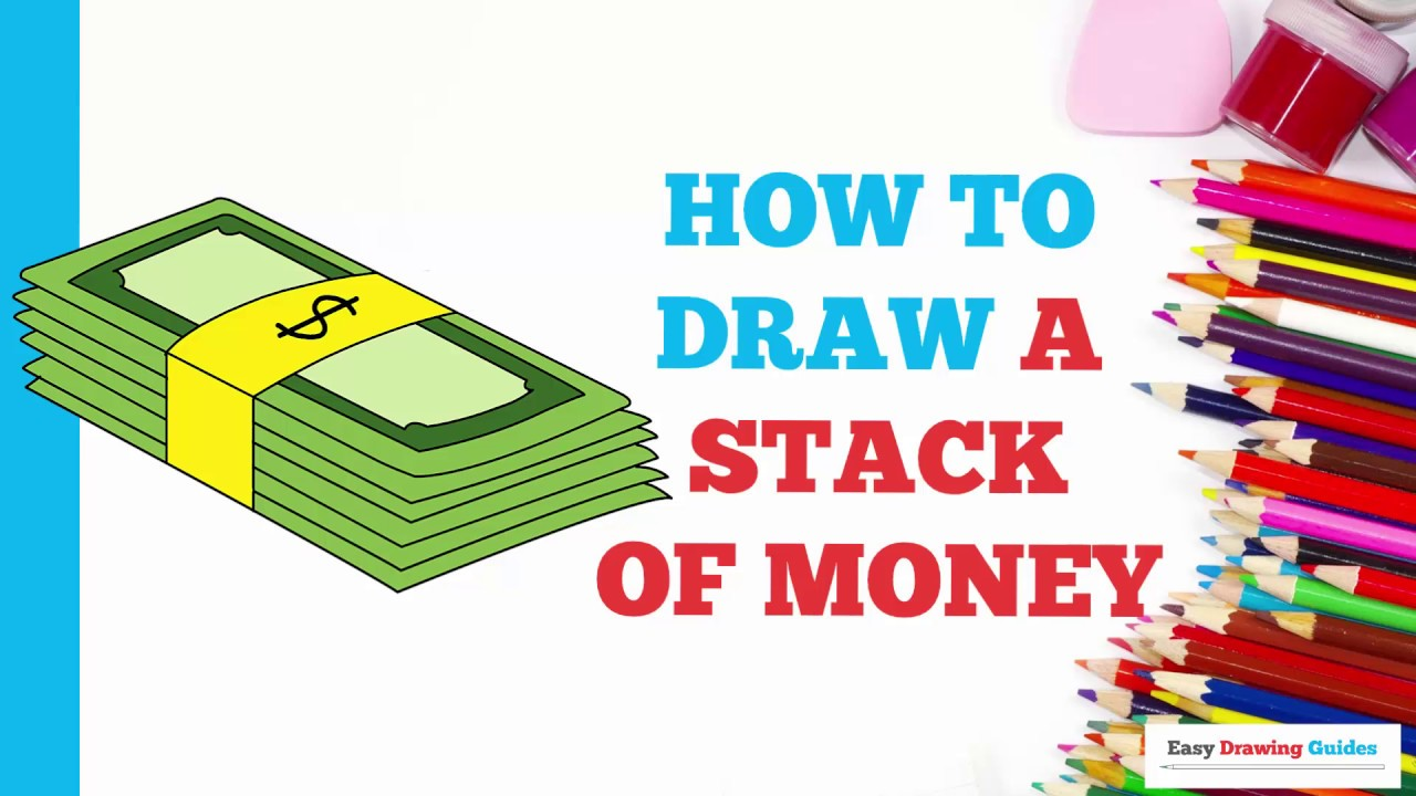 How To Draw A Stack Of Money In A Few Easy Steps Drawing Tutorial For Kids And Beginners Youtube