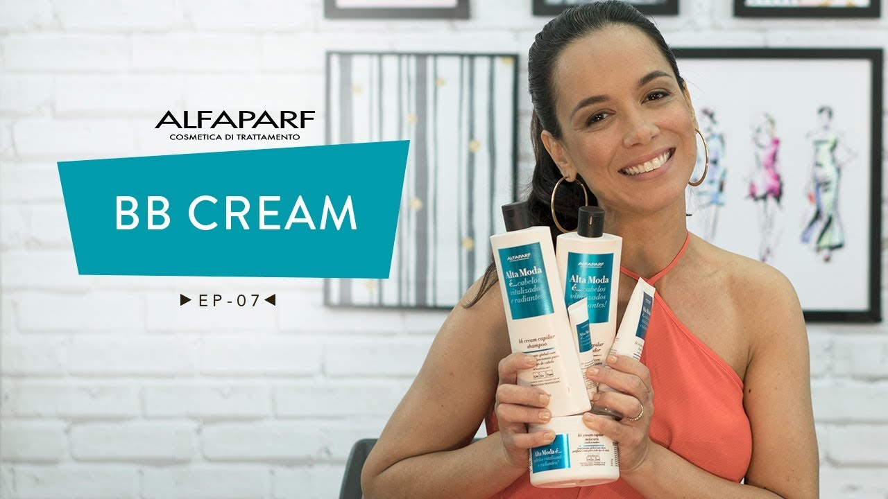 Alta Moda E Bb Cream Capilar Ep07 Youtube