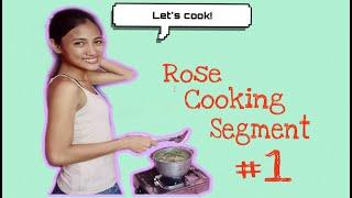 Rose Cooking Segment #1 | Cooking Sinigang