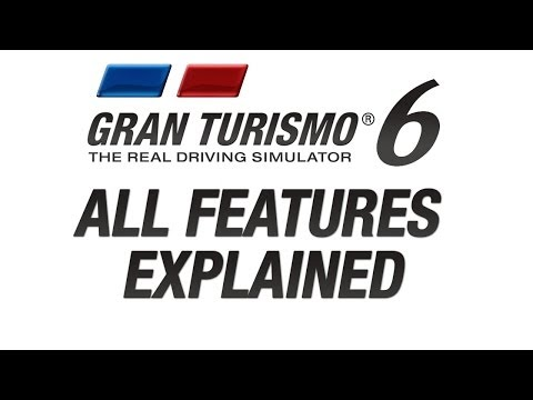 GT6 All Features Explained - Full Car List revealed!