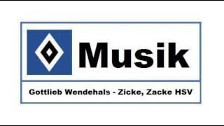 HSV Musik : # 112 » Gottlieb Wendehals - Zicke, Zacke HSV «