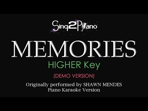 Memories (Higher Key - Piano karaoke demo) Shawn Mendes