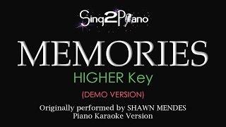 Memories (Higher Key - Piano karaoke demo) Shawn Mendes