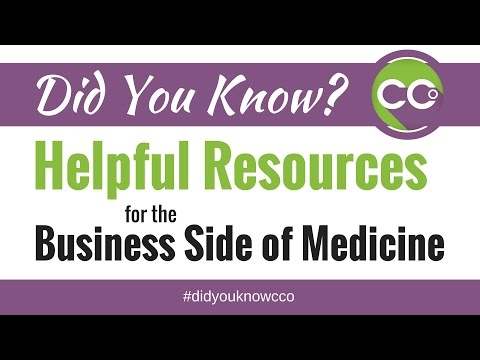 Helpful Resources for the Business Side of Medicine - Did You Know CCO #037