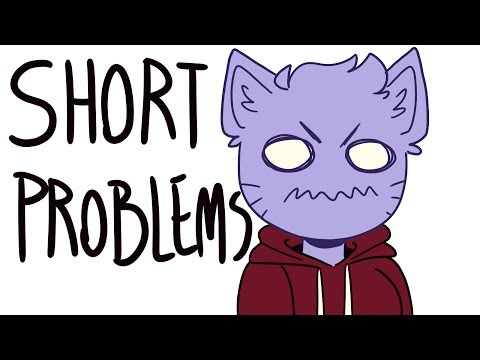 Short People Problems (animation)
