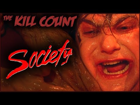 Society (1989) KILL COUNT
