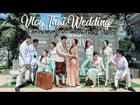 Vlog:My Wedding แต่งงานพิธีไทย แต่งหน้าเจ้าสาวเอง | เจ้าบ่าวเจอไป 9 ด่าน | Hilightบรรยากาศงานแต่งงาน