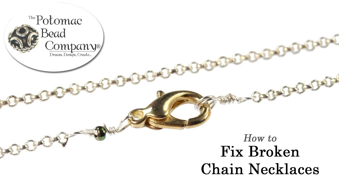 How To Fix Broken Chain Necklaces Jpg Youtube