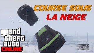 Course sous la neige avec Kalipso53 | GTA V Online