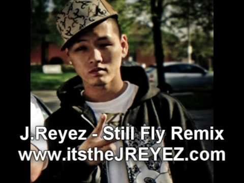 J.Reyez - I'm Still Fly Official Remix